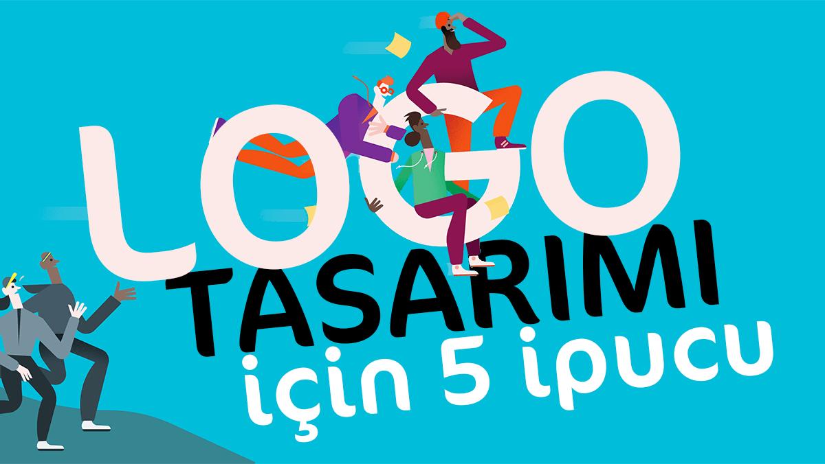 Yeni Logo Tasarımı için ipuçları